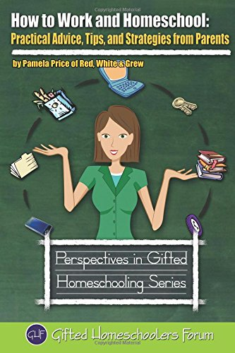 # 5 – How to Work and Homeschool, by Pamela Price