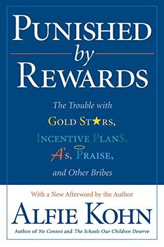 803. Punished by Rewards: The Trouble with Gold Stars, Incentive Plans, A