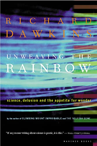 Unweaving the Rainbow, by Dawkins, R.