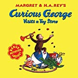 Curious George Visits a Toy Store (Curious George)