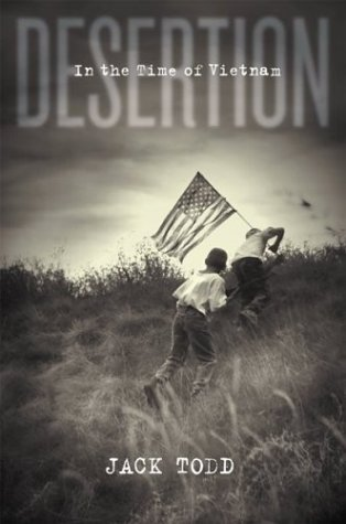 Desertion In the Time of Vietnam by Jack Todd