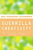 Buy Guerrilla Creativity: Make Your Message Irresistible with the Power of Memes from Amazon