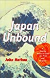 Buy Japan Unbound : A Volatile Nation's Quest for Pride and Purpose from Amazon