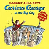 Curious George in the Big City (Curious George)
