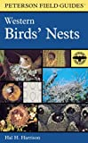 Field Guide to Western Birds' Nests