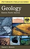 Field Guide to the Geology of Eastern North America [paperback]
