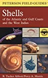A Field Guide to Shells of the Atlantic and Gulf Coasts and the West Indies