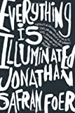 Cover Image of Everything Is Illuminated: A Novel by Jonathan Safran Foer published by Houghton Mifflin Co