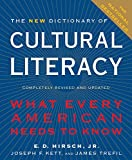 The New Dictionary of Cultural Literacy: What Every American Needs to Know