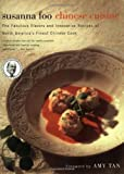 Susanna Foo Chinese Cuisine: The Fabulous Flavors and Innovative Recipes of North America's Finest Chinese Cook - book cover picture
