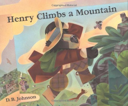 Henry Climbs A Mountain, by D. B. Johnson, image:amazon.com