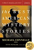 The Best American Mystery Stories 2003 by  Michael Connelly (Editor), Otto Penzler (Editor) (Paperback - October 2003) 