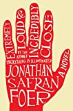 Cover Image of Extremely Loud and Incredibly Close by Jonathan Safran Foer published by Houghton Mifflin