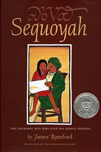 [Sequoyah: The Cherokee Man Who Gave His People Writing]