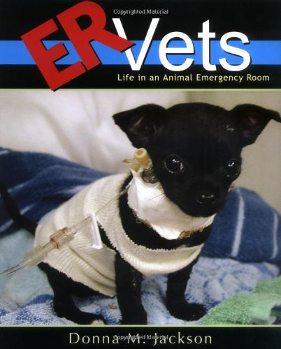 [ER Vets: Life in an Animal Emergency Room]