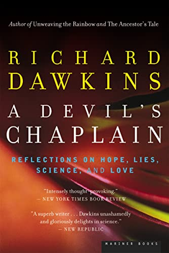 A Devil's Chaplain: Reflections on Hope, Lies, Science, and Love, by Dawkins, R.