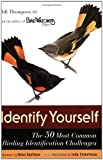 Identify Yourself : The 50 Most Common Birding Identification Challenges - book cover picture