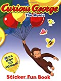 Curious George the Movie Sticker Fun Book
