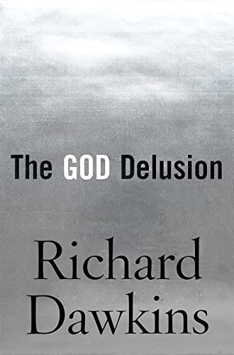 The God Delusion, by Dawkins, R.