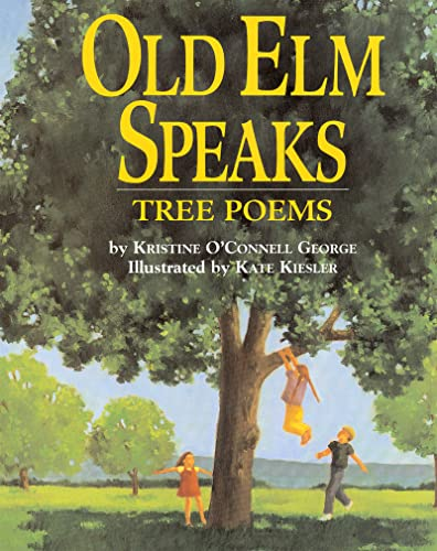 [Old Elm Speaks: Tree Poems]
