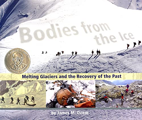 [Bodies from the Ice: Melting Glaciers and the Recovery of the Past]