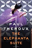 Cover Image of The Elephanta Suite: Three Novellas by Paul Theroux published by Houghton Mifflin