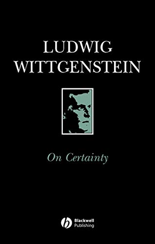On Certainty, by Wittgenstein, L.