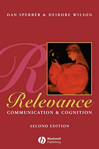 Relevance: Communication and Cognition