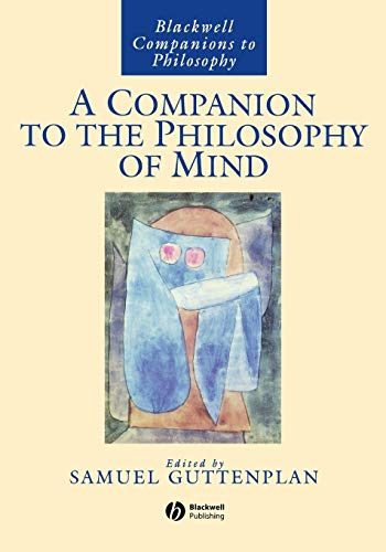 A Companion to the Philosophy of Mind, by Guttenplan, S.