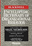 Buy The Blackwell Encyclopedic Dictionary of Organizational Behaviour from Amazon