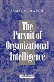 Buy The Pursuit of Organizational Intelligence from Amazon
