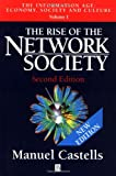 The Rise of the Network Society (Information Age, 1)