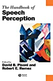 Handbook of Speech Perception (Blackwell Handbooks in Linguistics)