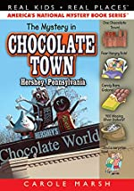 The Mystery in Chocolate Town … Hershey, Pennsylvania