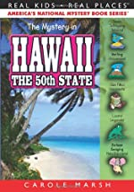 The Mystery in Hawaii -- The 50th State
