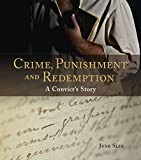 Crime, punishment and redemption : a convict's story / June Slee.