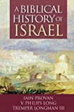 A Biblical History of Israel - book cover picture