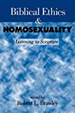 Biblical Ethics and Homosexuality book cover