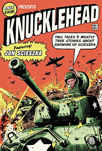 Knucklehead: Tall Tales And Almost-True Stories Of Growing Up Scieszka