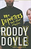 Book Cover: The Deportees By Roddy Doyle