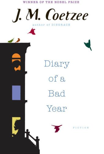 Diary of a Bad Year, Coetzee, J. M.