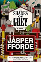 Shades of Grey : The Road to High Saffron av Jasper Fforde