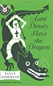 Aunt Dimity Slays the Dragon by Nancy Atherton