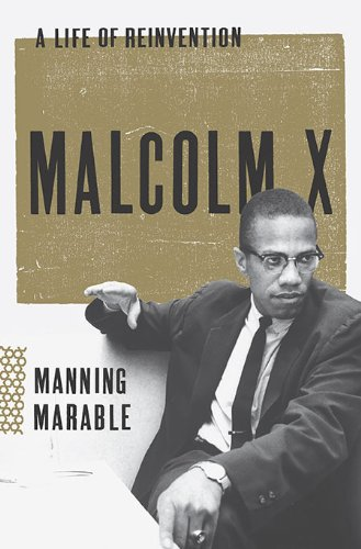 Malcom X, by Marable, Manning