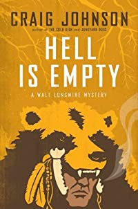 Hell Is Empty by Craig Johnson
