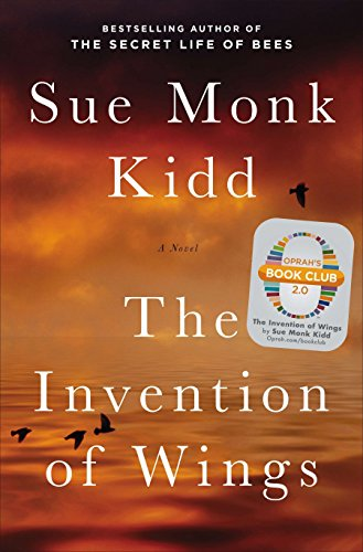 The invention of wings / Sue Monk Kidd.
