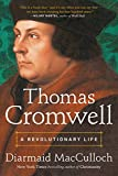 Thomas Cromwell: A Revolutionary Life book cover