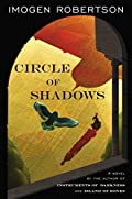 Circle of Shadow by Imogen Robertson