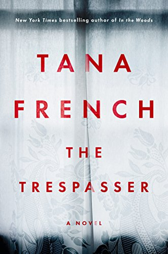 The trespasser / Tana French