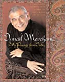My Passage from India: A Filmmaker's Journey from Bollywood to Hollywood/Ismail Merchant
